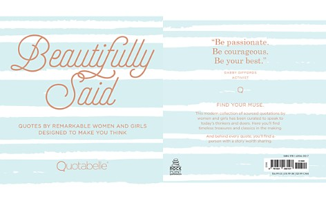 Quarto Beautifully Said: Quotes By Remarkable Women & Girls - Bloomingdale's_2