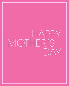Bloomingdale's - Happy Mother's Day 2019 E-Gift Card