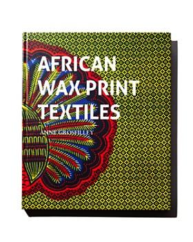 Rizzoli - African Wax Print Textiles