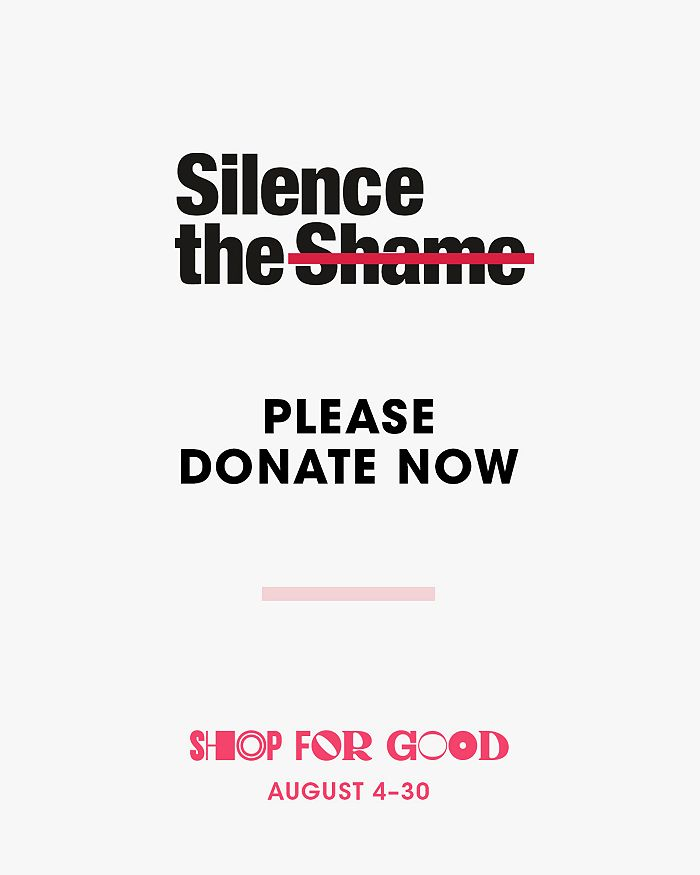 Bloomingdale's - Silence the Shame Donation