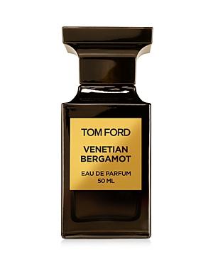 Tom Ford Venetian Bergamot Eau de Parfum 1.7 oz.