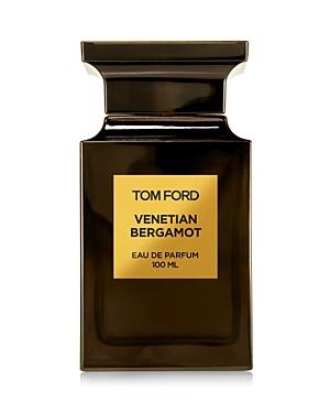 Tom Ford Venetian Bergamot Eau de Parfum 3.4 oz.