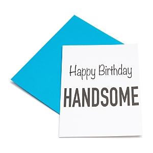 Los Angeles Trading Company Happy Birthday Handsome Card