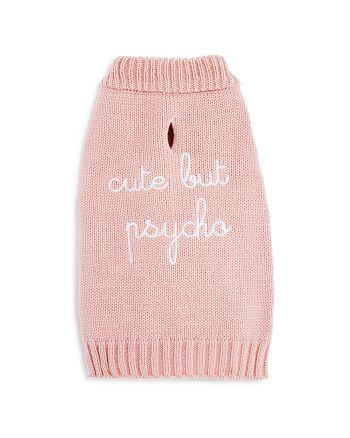 Max Bone - Cute But Psycho Dog Sweater
