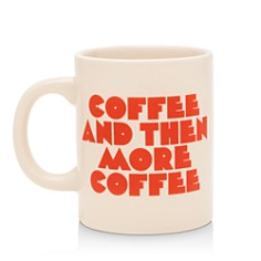 ban.do - Coffee & Then More Coffee Ceramic Mug