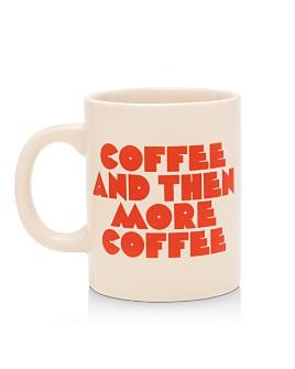 ban.do - Coffee & Then More Coffee Ceramic Mug