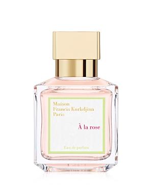Maison Francis Kurkdjian A la rose Eau de Parfum 2.4 oz.