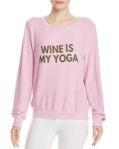 WILDFOX - Wine Is My Yoga Sweatshirt