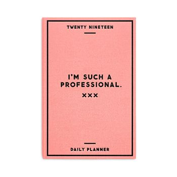 Easy Tiger - Twenty Nineteen I'm Such A Professional Daily Planner
