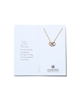 Dogeared - Then Now Forever Necklace, 18""