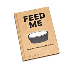 Phaidon - Feed Me: 50 Home Cooked Meals for Your Dog