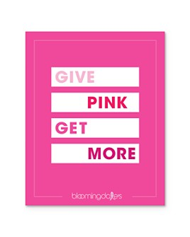 Bloomingdale's - Give Pink Get More E-Gift Card