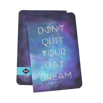 Denik - Don't Quit Your Daydream Notebook