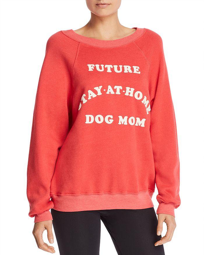 WILDFOX - Dog Mom Sweatshirt - 100% Exclusive