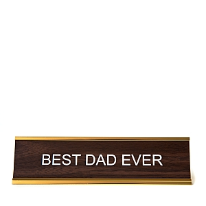 He Said She Said Best Dad Ever Nameplate