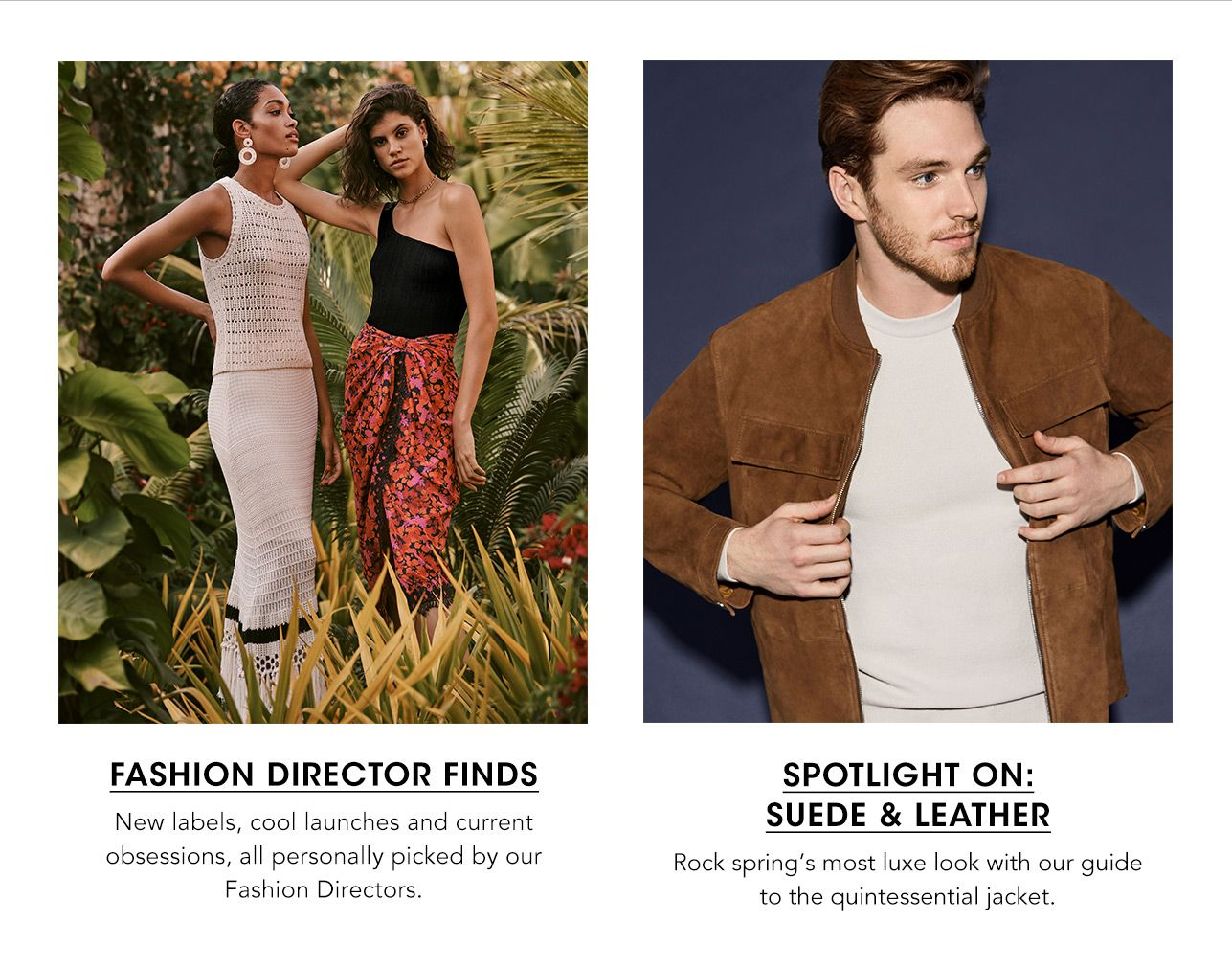 Fashion Direct Finds and Men's spotlight on suede and leather
