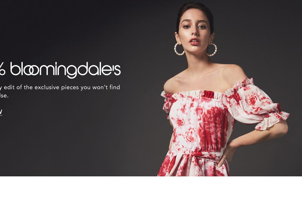 26904b93d314 One hundred percent Bloomingdale's. Our monthly edit of the exclusive piece  you won't. WOMEN'S FASHION.
