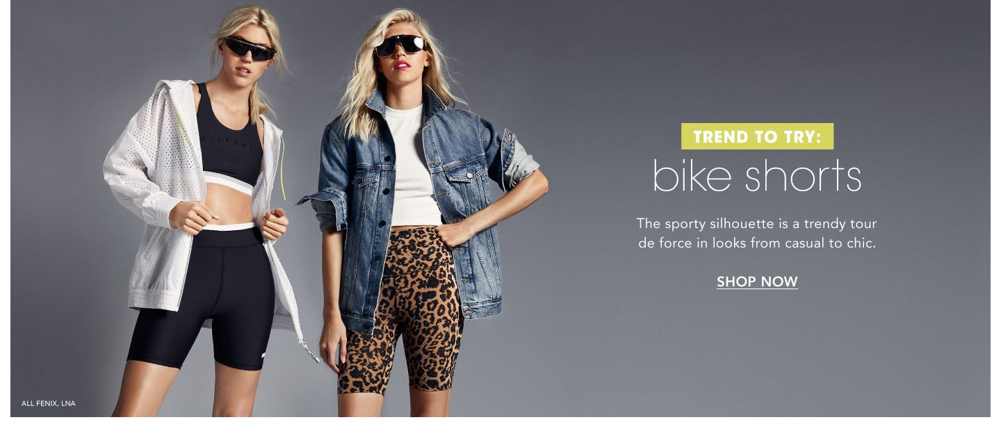 Trend to Try, Bike Shorts. The sporty silhouette is a trendy tour de force in looks from casual to chic.