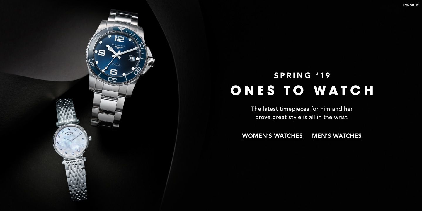 Spring twenty nineteen. Ones to Watch. The latest timepieces for him and her prove great style is all in the wrist.