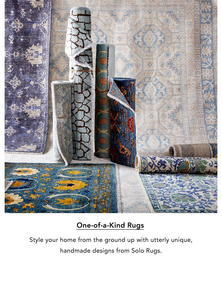 One-of-a-Kind Rugs. Style your home from the ground up with utterly unique, handmade designs from Solo Rugs.