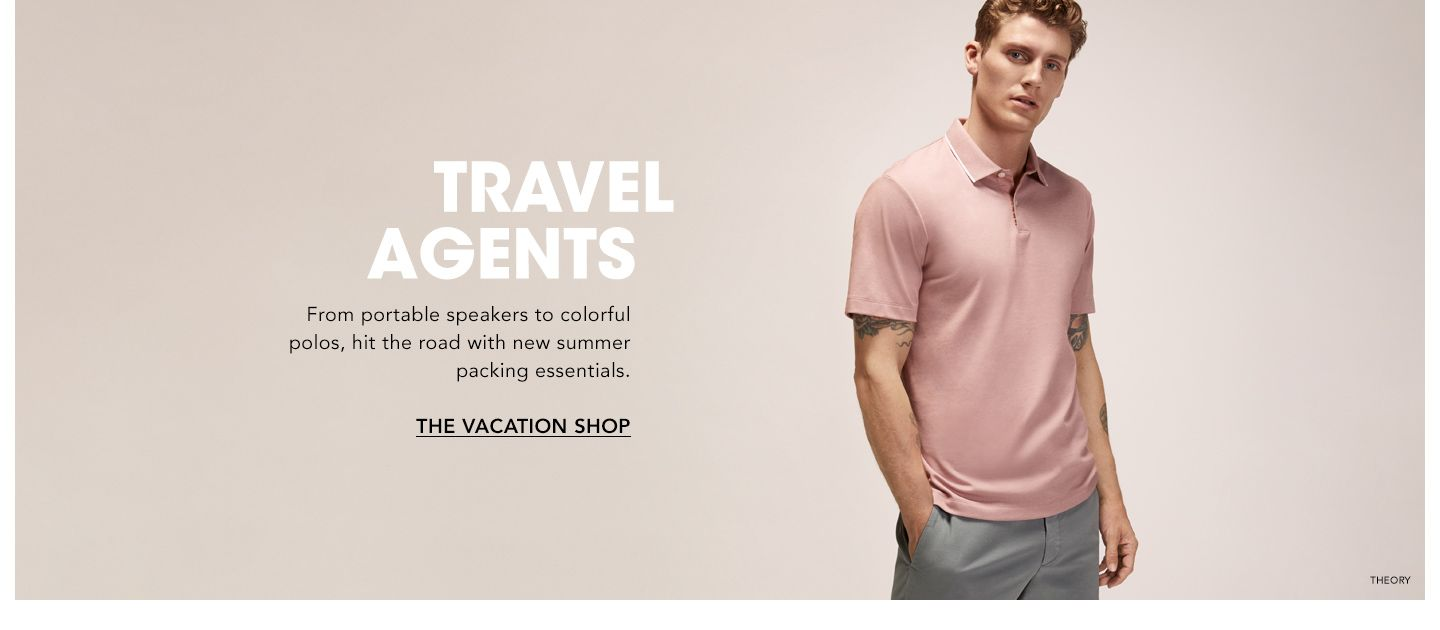 Travel Agents. From portable speakers to colorful polos, hit the road with new summer packing essentials.