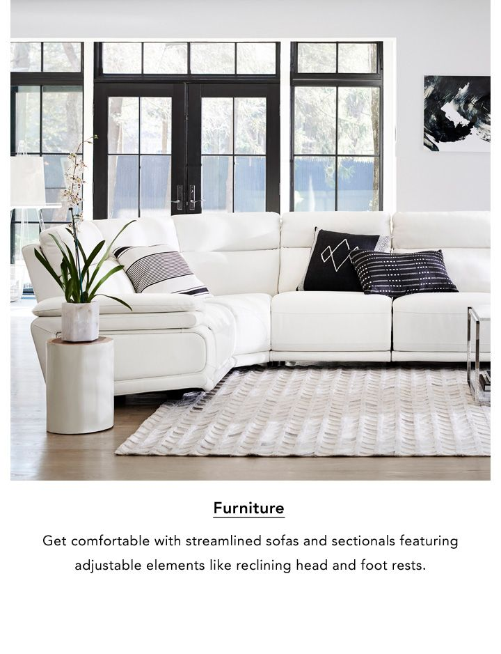 Furniture. Get comfortable with streamlined sofas and sectionals featuring adjustable elements like reclining head and foot rests.