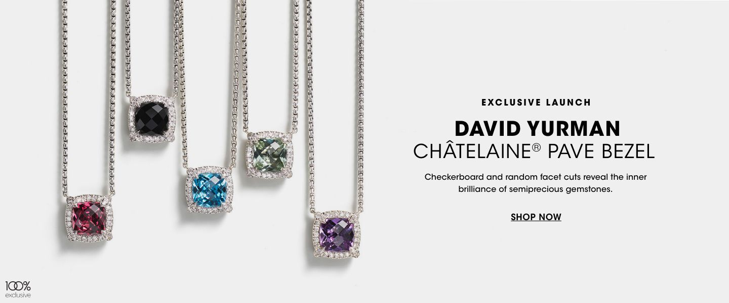 Exclusive launch. David Yurman Chatelaine Pave Bezel Collection. Checkerboard and random facet cuts reveal the inner brilliance of semiprecious gemstones.