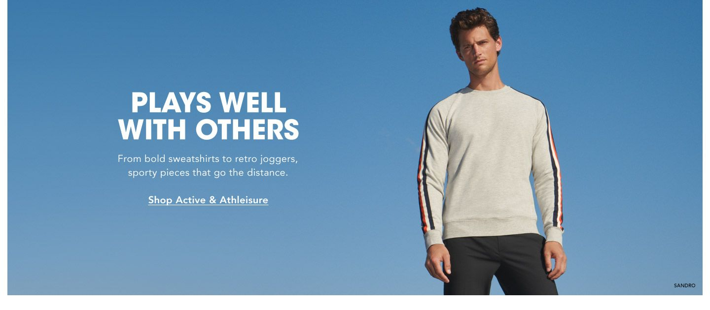 Plays Well With Others. From bold sweatshirts to retro joggers, sporty pieces that go the distance.