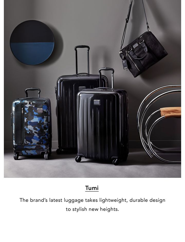 Tumi. The brand's latest luggage takes lightweight, durable design to stylish new heights.