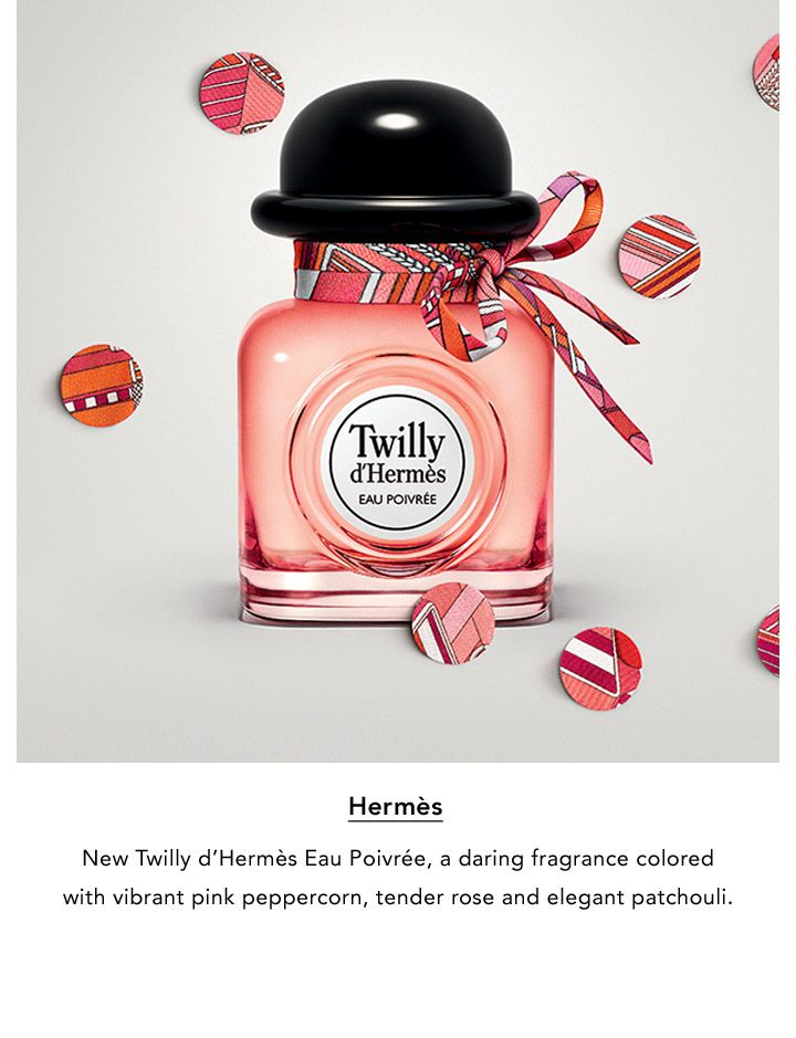 Hermes. New Twilly d'Hermes Eau Poivree, a daring fragrance colored with vibrant pink peppercorn, tender rose and elegant patchouli.