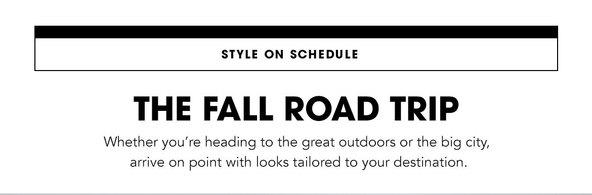 Style on Schedule The Fall Road Trip