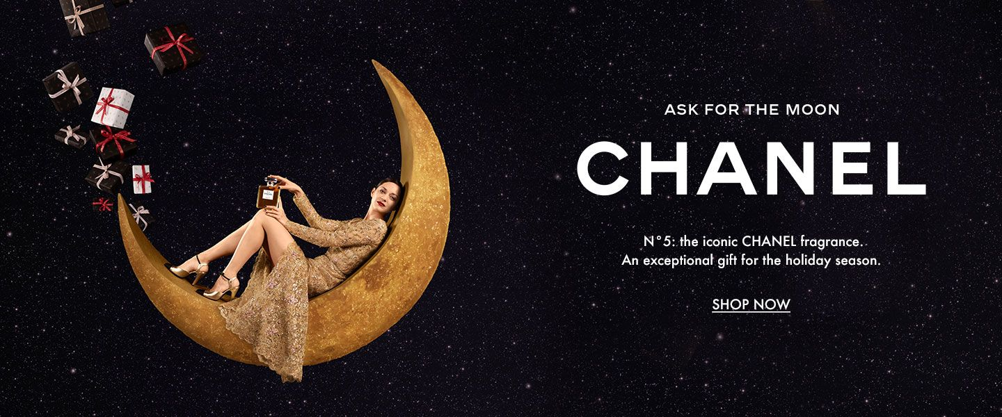 Ask for the moon. Chanel. Number five, the iconic Chanel fragrance. An exceptional gift for the holiday season.