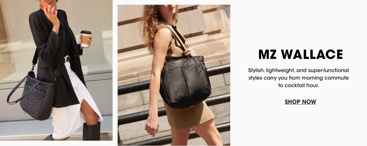 M. Z. Wallace. Stylish, lightweight, and super functional styles carry you from morning commute to cocktail hour.$$handbags mz wallace