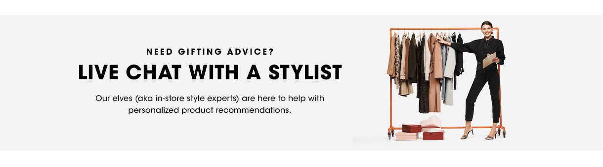 Chat with a Stylist!