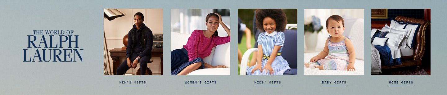 Shop Ralph Lauren Gifts for Everyone including men's, women's, kid's, baby and for the home.