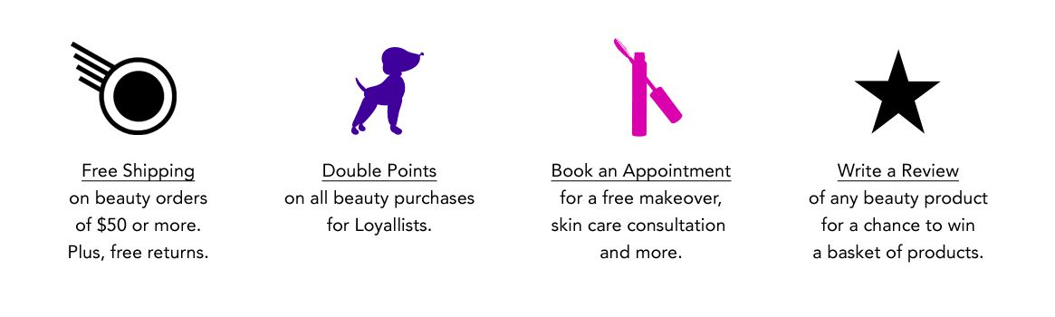 Free Shipping, Double Points, Book an appointment or write a review.
