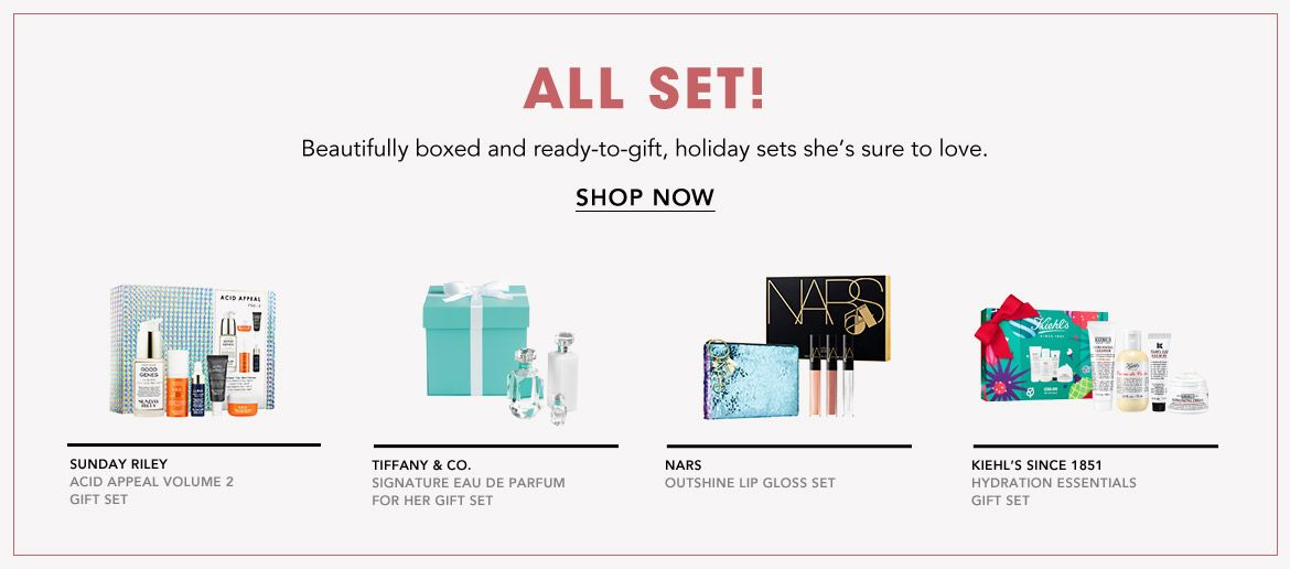 All set! Beautifully boxed and ready to gift, holiday sets she's sure to love.$$beauty holiday gift sets
