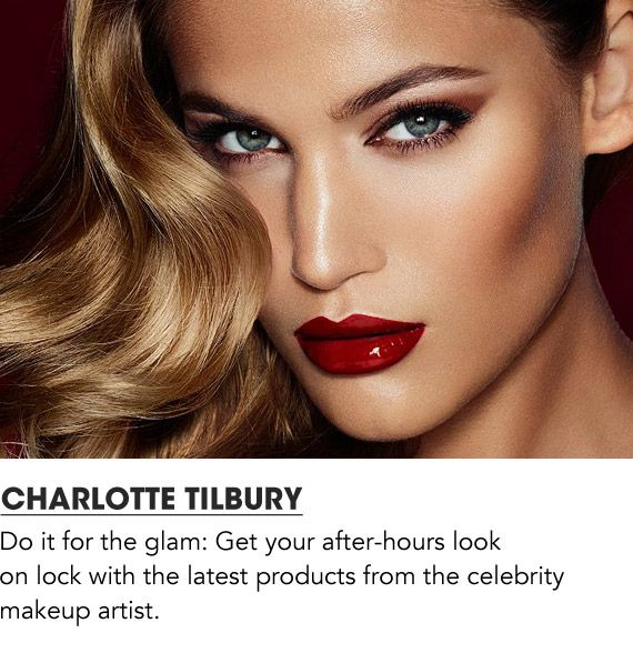 Get your after hours look on lock with the latest from Charlotte Tilbury. Shop Charlotte Tilbury.