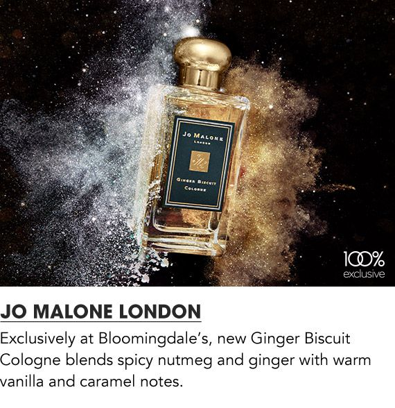 Exclusively at Bloomingdale's, new ginger biscuit cologne blends spicy nutmeg and giner with warm vanilla and caramel notes.