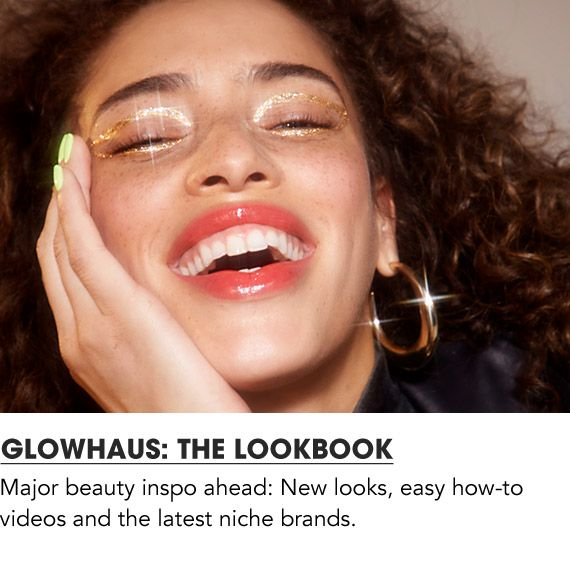 New looks, easy how to videos and latest niche brands. Check out the Glowhaus lookbook