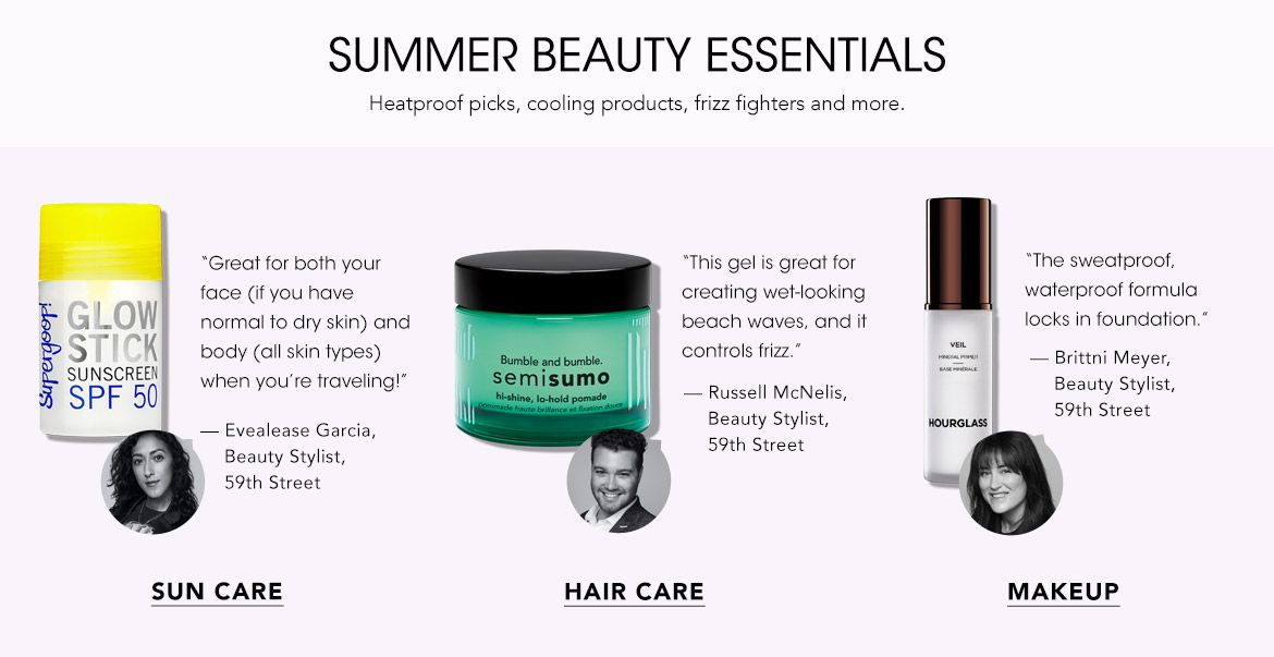 Summer Beauty Essentials including heatproof picks, cooling products, frizz fighters and more.