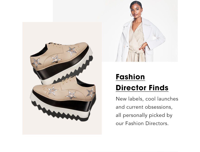 Fashion Director Finds
