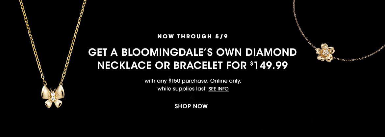 Bloomingdale's Own PWP