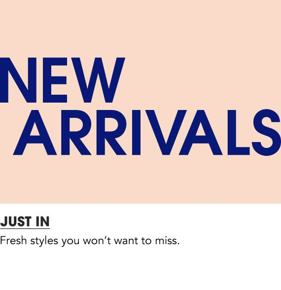 $Shop New Arrivals