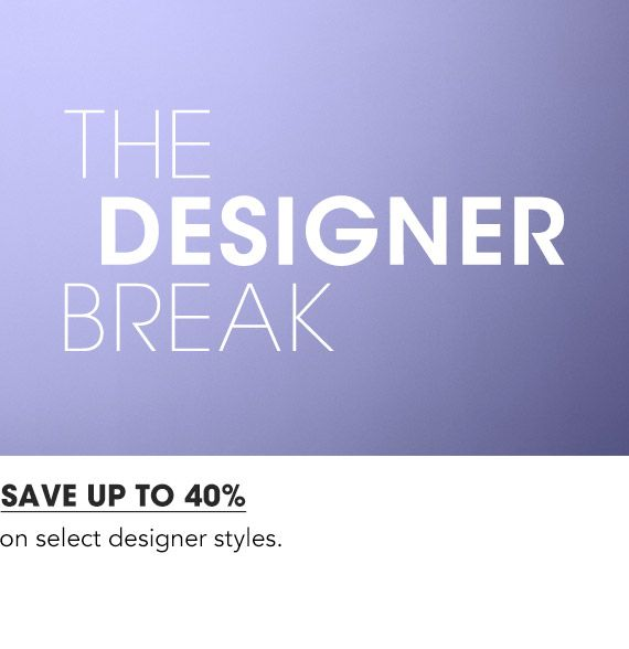 Shop The Designer Break